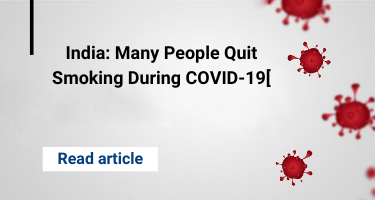 India: Many People Quit Smoking During COVID-19