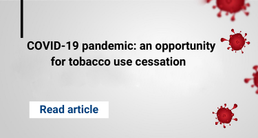 COVID-19 pandemic: an opportunity for tobacco use cessation