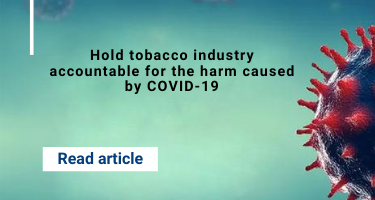 Hold tobacco industry accountable for the harm caused by COVID-19