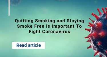 Quitting Smoking and Staying Smoke Free Is Important To Fight Coronavirus