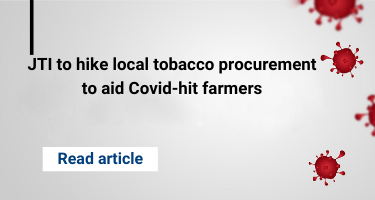 JTI to hike local tobacco procurement to aid Covid-hit farmers