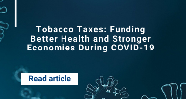 Tobacco Taxes: Funding Better Health and Stronger Economies During COVID-19