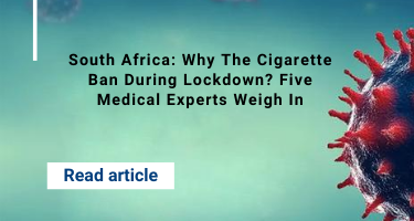 South Africa: Why The Cigarette Ban During Lockdown? Five Medical Experts Weigh In