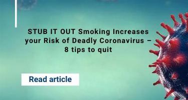 STUB IT OUT Smoking Increases your Risk of Deadly Coronavirus – 8 tips to quit
