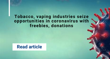 Tobacco, vaping industries seize opportunities in coronavirus with freebies, donations