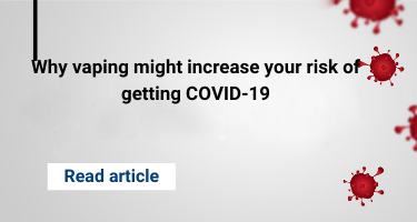 Why vaping might increase your risk of getting COVID-19